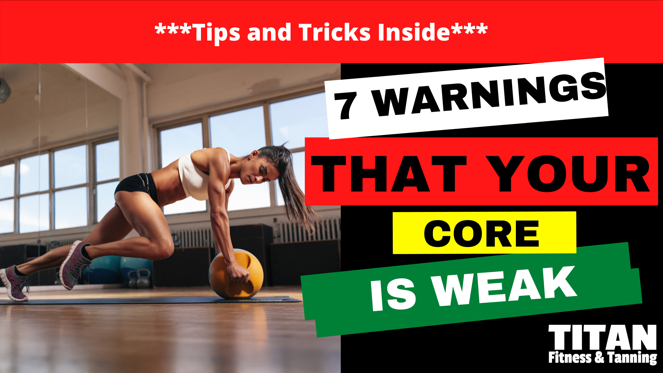 7 warning signs that your core is weak