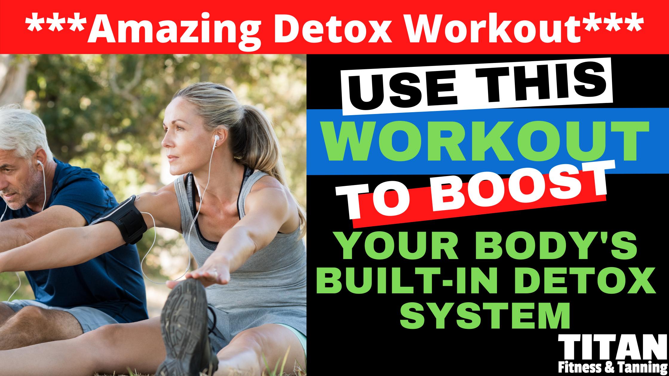 Amazing Detox Workout
