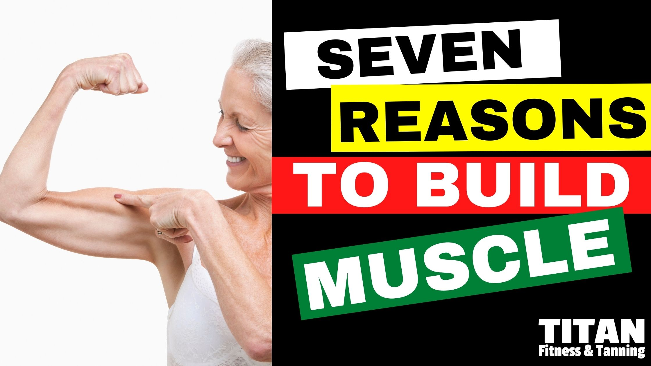7 Reasons to Build Muscle
