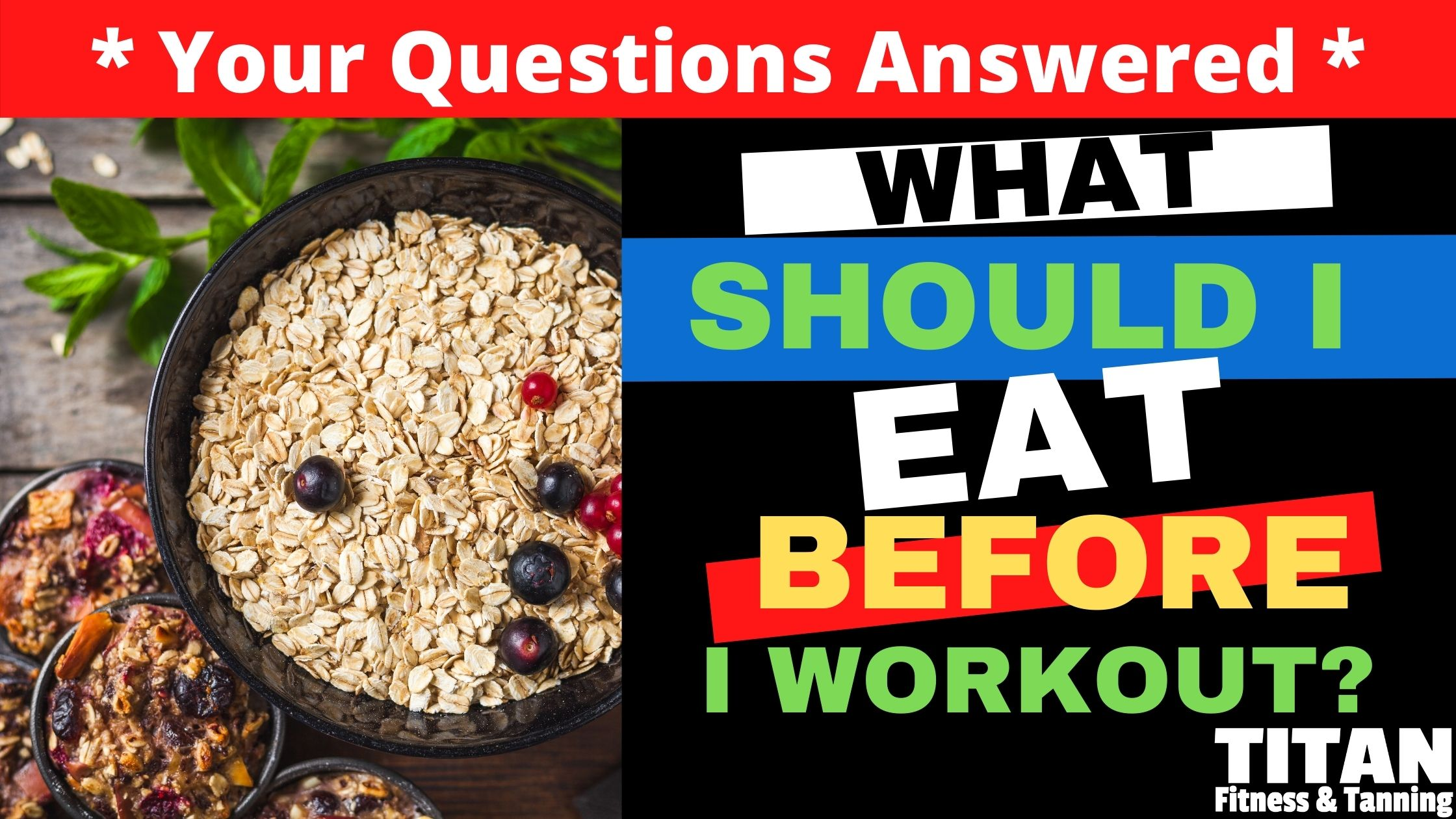 What Should I Eat Before I Workout